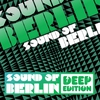 Cover of the album Sound of Berlin Deep Edition, Vol. 1