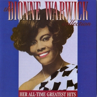 Couverture du titre The Dionne Warwick Collection: Her All-Time Greatest Hits