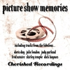 Couverture de l'album Picture Show Memories