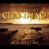 Couverture de l'album The Best of Clannad: In a Lifetime (Remastered)