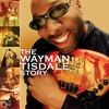 Couverture de l'album The Wayman Tisdale Story