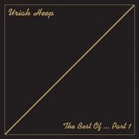 Couverture du titre The Best of Uriah Heep, Pt. 1