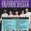 Cover of the album The 20 Greatest Hits Of Frankie Valli & The Four Seasons Live