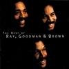 Couverture de l'album The Best of Ray, Goodman & Brown