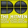 Cover of the album Here Today and Gone Tomorrow - EP