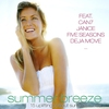 Cover of the album Summer Breeze - 15 Uplifting Chillout Summer Tunes