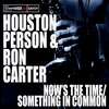Couverture de l'album Now's the Time/Something In Common