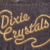 Couverture de l'album Dixie Crystals