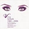 Couverture de l'album Terbaik 1981 - 2006