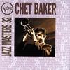 Couverture de l'album Jazz Masters 32: Chet Baker