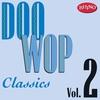 Cover of the album Doo Wop Classics, Vol. 2