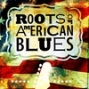 Cover of the album Roots of American Blues