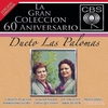 Couverture de l'album La Gran Colécción del 60 Aniversarío CBS - Dueto las Palomas