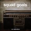 Cover of the album Squad Goals, Vol. 2 (Croatia Squad Presents Various Artists)
