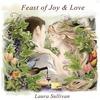 Couverture de l'album Feast of Joy & Love