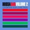 Couverture de l'album Bossa Bar, Vol. 2