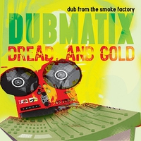 Couverture du titre Dread & Gold - Dub from the Smoke Factory (Digital Only)