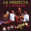 Cover of the album La Perfecta à l'Atrium en Martinique (Live)