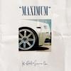 Couverture de l'album Maximum (Deluxe Edition)