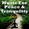 Cover of the album Music for Peace & Tranquility - Zen