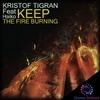 Couverture de l'album Keep the Fire Burning (feat. Haiko) - Single