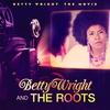 Couverture de l'album Betty Wright: The Movie