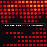 Cover of the track Camouflage: Live In Dresden (Bonus Track Version)
