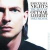 Cover of the album Barcelona Nights: The Best of Ottmar Liebert, Volume 1