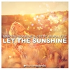Cover of the album Let the Sunshine (Remixes) - EP