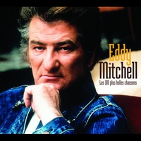 Cover of the track Les 100 plus belles chansons d'Eddy Mitchell