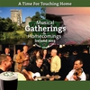 Couverture de l'album A Time for Touching Home (Musical Gatherings and Homecomings)