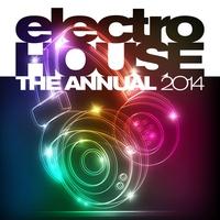 Couverture du titre Electro House the Annual 2014
