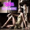 Couverture de l'album '80s Chill Out Lounge