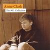 Couverture de l'album Anne Clark: The 90's Collection