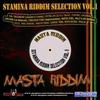 Cover of the album Stamina Riddim Selection, Vol.1 - Masta Riddim