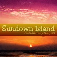 Couverture du titre Sundown Island (Ibiza Chill Bar Lounge Closing 2015)