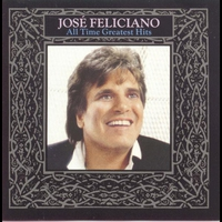 Couverture du titre José Feliciano: All Time Greatest Hits