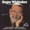 Cover of the album Roger Whittaker: Greatest Hits (Bonus Track Version)