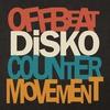 Couverture de l'album Offbeat Disko Counter Movement