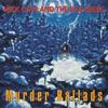 Couverture de l'album Murder Ballads