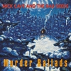 Cover of the album Murder Ballads