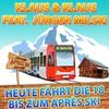 Cover of the album Heute fährt die 18 bis zum Après Ski (feat. Jürgen Milski) - Single