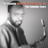 Cover of the album The Essential Grover Washington Jr.: The Columbia Years