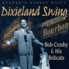 Cover of the album Reader's Digest Music: Dixieland Swing: Bob Crosby & His Bobcats