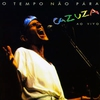 Couverture de l'album O Tempo Nao Pára - Cazuza Ao Vivo