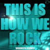 Cover of the album This Is How We Rock! (Remixes)