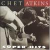 Couverture de l'album Chet Atkins: Super Hits