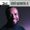Cover of the album 20th Century Masters - The Millennium Collection: The Best of Grover Washington Jr.