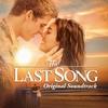 Couverture de l'album The Last Song (Original Soundtrack)