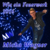 Couverture de l'album Wie ein Feuerwerk 2016 (Remixes) - Single